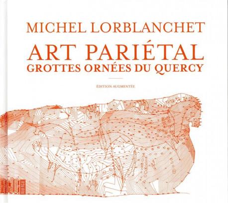 Art pariétal. Les grottes ornées du Quercy