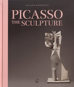 Picasso. The Sculpture - Galleria Borghese (English Edition)