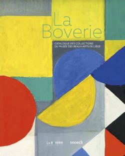 La Boverie. Catalogue des Collections du Musée des Beaux-arts de Liège