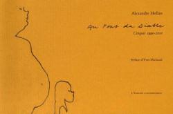 Alexandre Hollan. Au Pont du Diable - Croquis 1990-2010