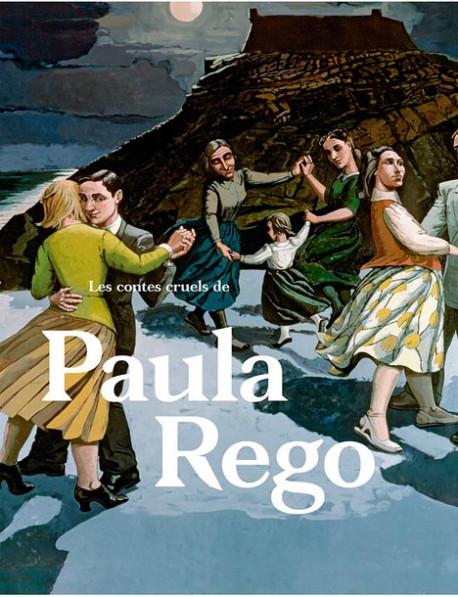Les contes cruels de Paula Rego