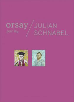 Orsay by Julian Schnabel