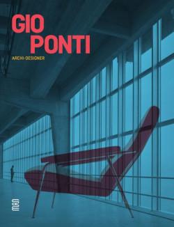 Gio Ponti. Archi-designer