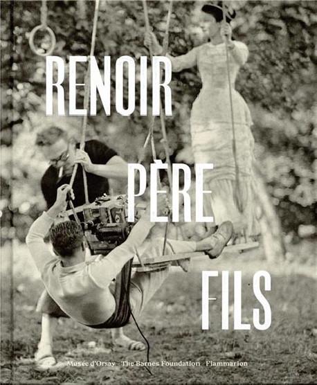 Renoir, père et fils. Peinture et cinéma