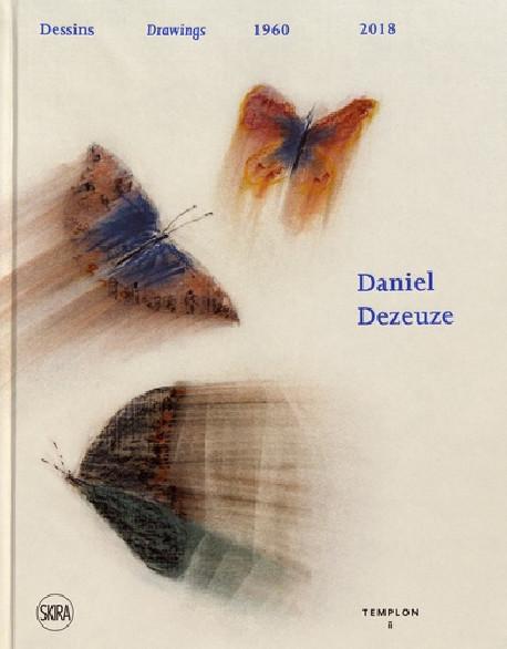 Daniel Dezeuze. Dessins 1960-2018