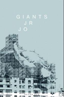 JR: Giants / JR JO