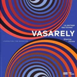 Album d'exposition - Vasarely, le partage des formes