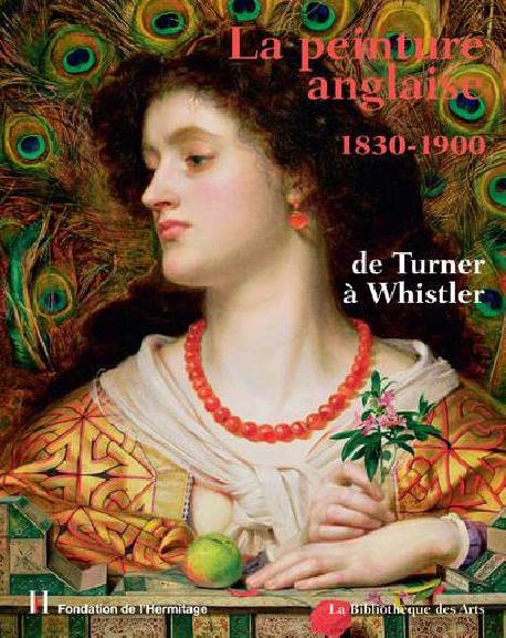 La peinture anglaise 1830-1900, de Turner à Whistler