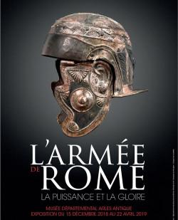 L'armée de Rome : la puissance et la gloire