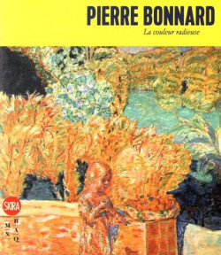 Catalogue Pierre Bonnard, la couleur radieuse