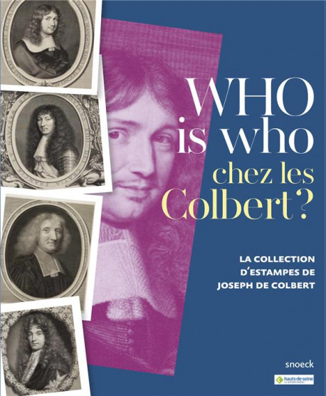 Who is who chez les Colbert ? La collection d'estampes de Joseph de Colbert