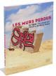 Les murs perdus. Calligraffiti, voyage à travers la Tunisie