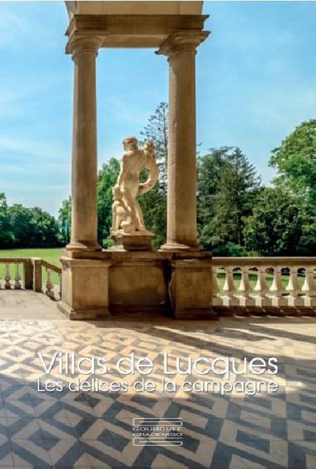Villas de Lucques, Toscane - Les délices de la campagne