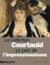 Beaux arts Hors série - La collection Courtauld