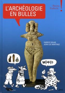 L'archéologie en bulles - Petite Galerie du Louvre