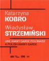 Une avant-garde polonaise