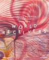 World Receivers : Georgiana Houghton, Hilma af Klint, Emma Kunz