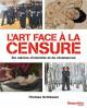L'art face à la censure, cinq siècles de luttes et de transgressions