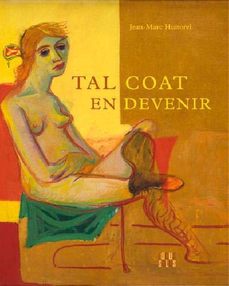 Tal Coat en devenir (1905 - 1985)