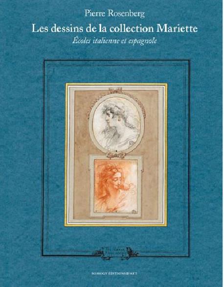 Les dessins de la collection Mariette. Écoles italienne et espagnole