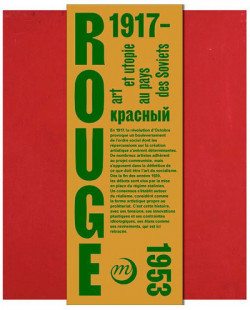 Rouge. Art et utopies au pays des Soviets
