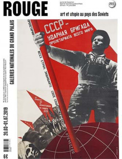 Rouge. Art et utopies au pays des Soviets - Journal de l'exposition