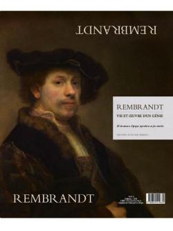 Rembrandt, vie et oeuvre d'un génie
