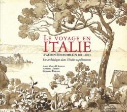 Le voyage en Italie d'Aubin-Louis Millin 1811-1813