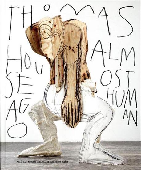 Catalogue d'exposition Thomas Houseago, Almost Human