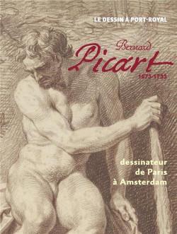 Bernard Picart (1673-1733). Dessinateur de Paris à Amsterdam