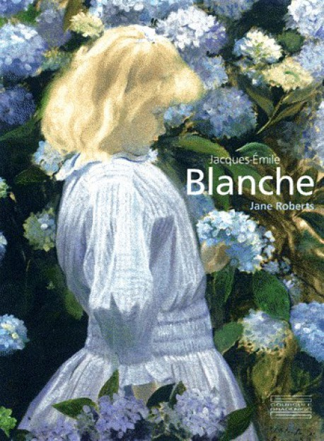 Monographie de Jacques Emile Blanche (1861-1942)