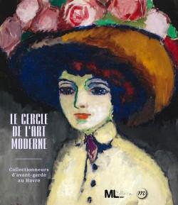Le cercle de l'art moderne - Catalogue d'exposition du musée du Luxembourg