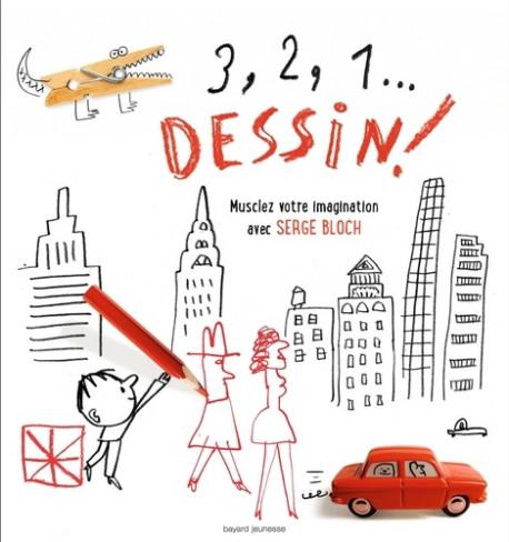 3, 2, 1... dessin ! Musclez votre imagination avec Serge Bloch