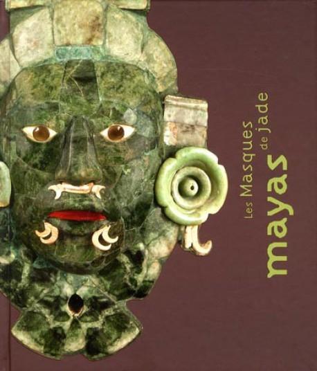 Catalogue d'exposition Les masques de Jade Mayas