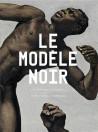 Le modèle noir. De Géricault à Matisse