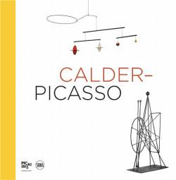 Calder & Picasso - Album d'exposition (Edition Bilingue)