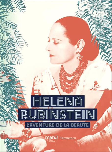 Catalogue d'exposition Helena Rubinstein. L'aventure de la beauté