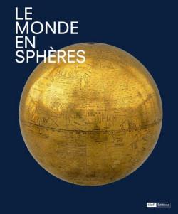 Catalogue d'exposition Le monde en sphères