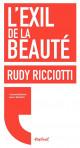 L'exil de la beauté - Rudy Ricciotti