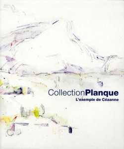 Catalogue d'exposition La collection Planque, musée Granet