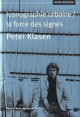 Peter Klasen : Iconographie urbaine - La force des signes
