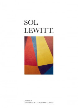 Sol LeWitt - Cahiers de la Collection Lambert