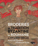 Broderies de tradition byzantine en Roumanie