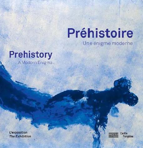 Préhistoire, une énigme moderne - Album d'exposition