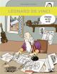 Léonard de Vinci. L'Histoire de l'Art en BD