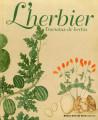 L'herbier. Tractatus de herbis