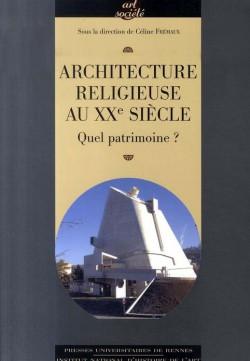 L 39 architecture religieuse au xixe si cle entre clectisme for Architecture 20eme siecle