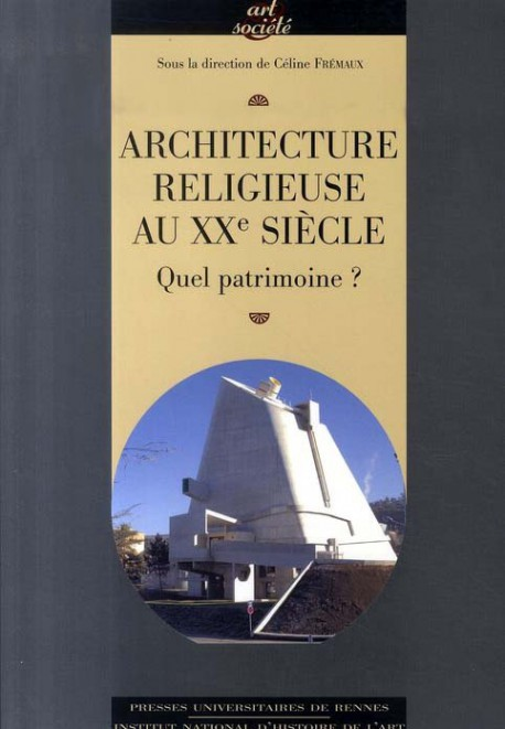 Architecture religieuse du xxe si cle en france for Architecture xxe siecle