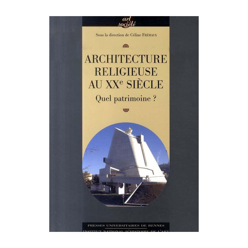 Architecture religieuse du xxe si cle en france for Architecture 20eme siecle