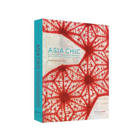 Asia chic. The influence of Japanese and Chinese Textiles on the Fashion of the Roaring Twenties